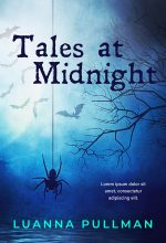 Tales at Midnight – Horror Premade Book Cover For Sale @ Beetiful Book Covers