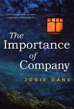 The Importance of Company – Fiction Premade Book Cover For Sale @ Beetiful Book Covers