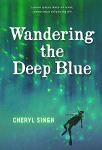 Wandering the Deep Blue – Middle-Grade Premade Book Cover For Sale @ Beetiful Book Covers