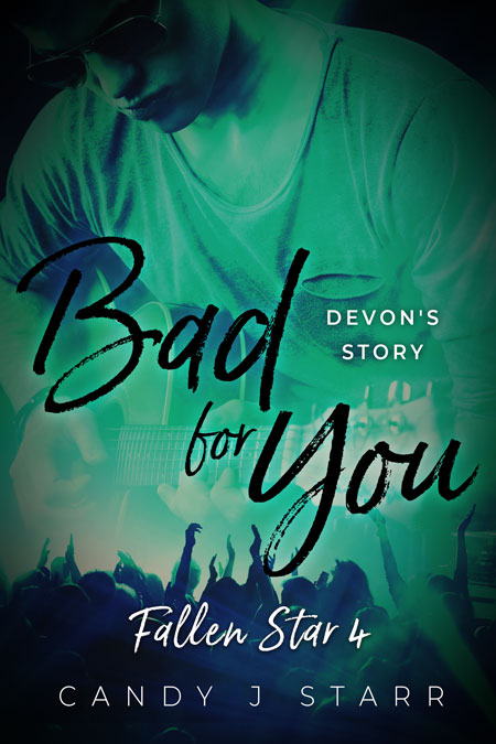 Bad For You by Candy J. Starr