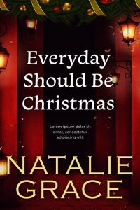 Everyday Should Be Christmas - Christmas Fiction Premade Book Cover For Sale @ Beetiful Book Covers