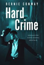 Hard Crime – Mystery / Thriller Premade Book Cover For Sale @ Beetiful Book Covers