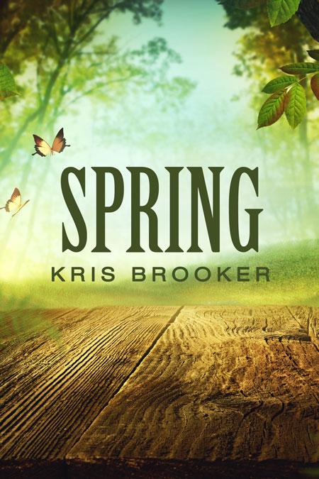 Spring by Kris Brooker