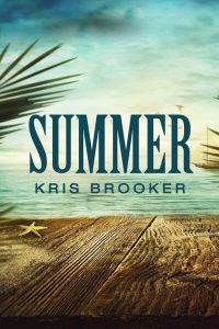 Summer by Kris Brooker