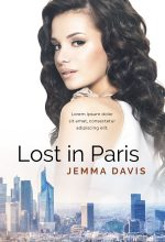 Lost in Paris – Women's Fiction / Contemporary Romance Premade Book Cover For Sale @ Beetiful Book Covers
