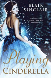 Playing Cinderella - Young Adult Premade Book Cover For Sale @ Beetiful Book Covers