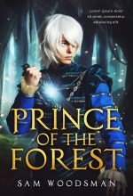 Prince of the Forest – Fantasy Premade Book Cover For Sale @ Beetiful Book Covers