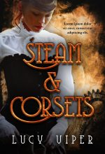 Steam & Corsets – Steampunk Premade Book Cover For Sale @ Beetiful Book Covers