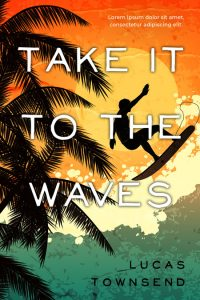Take It To the Waves - Fiction Premade Book Cover For Sale @ Beetiful Book Covers