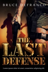 The Last Defense - Military Premade Book Cover For Sale @ Beetiful Book Covers