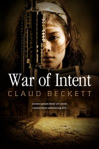 War of Intent - Military Premade Book Cover For Sale @ Beetiful Book Covers