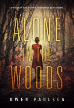 Alone In The Woods – Mystery / Thriller Premade Book Cover For Sale @ Beetiful Book Covers