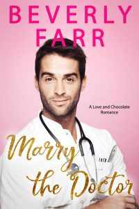 Marry the Doctor by Beverly Farr