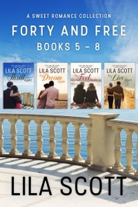 Forty and Free: Books 5 - 8 by Lila Scott