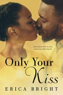 Only Your Kiss - African-American Romance Premade Book Cover For Sale @ Beetiful Book Covers