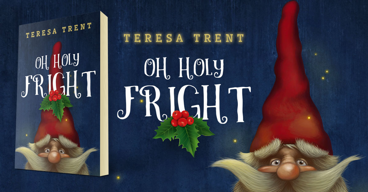 Showcase Spotlight: Oh Holy Fright by Teresa Trent