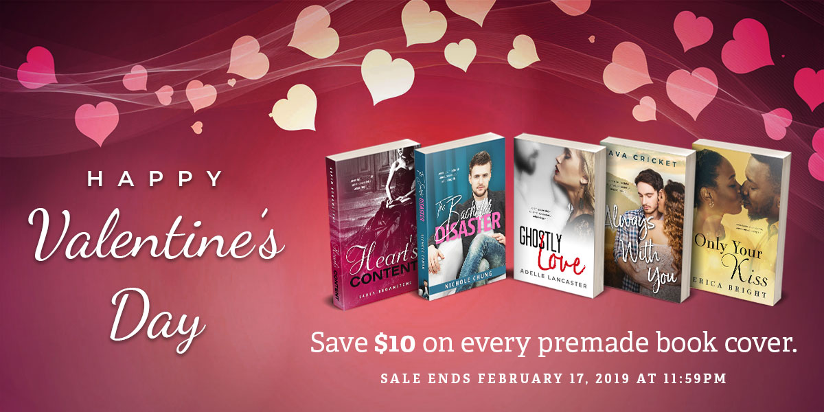 Happy Valentine's Day. Save $10 on every premade book cover