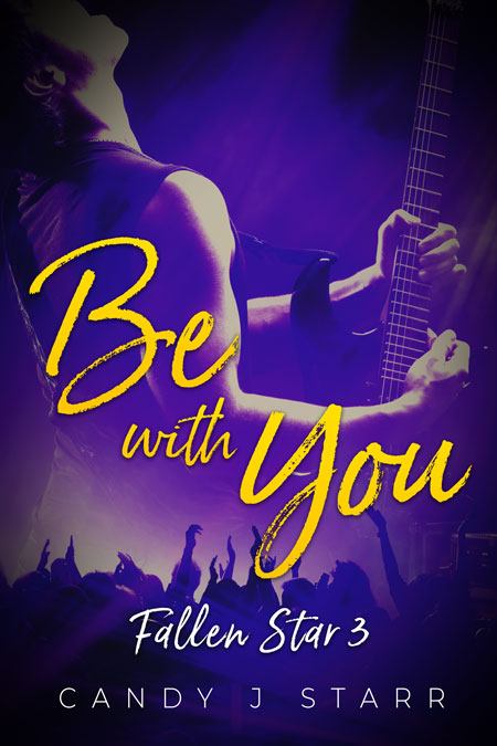 Be With You by Candy J. Starr