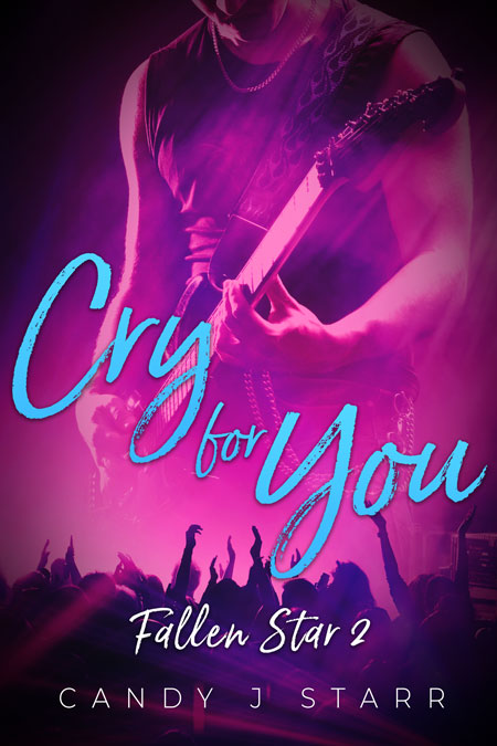 Cry For You by Candy J. Starr