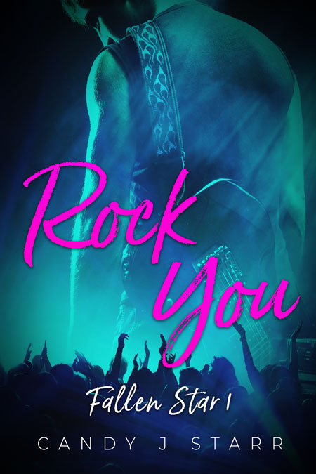 Rock You by Candy J. Starr