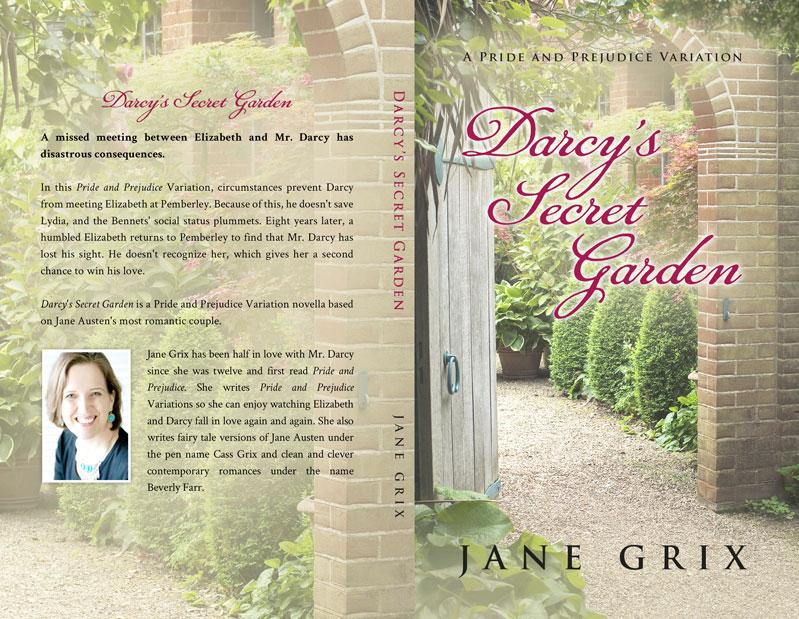 Darcy's Secret Garden by Jane Grix