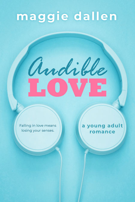 Audible Love by Maggie Dallen