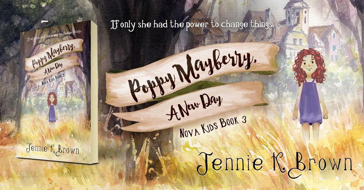 Showcase Spotlight: Poppy Mayberry: A New Day by Jennie K. Brown