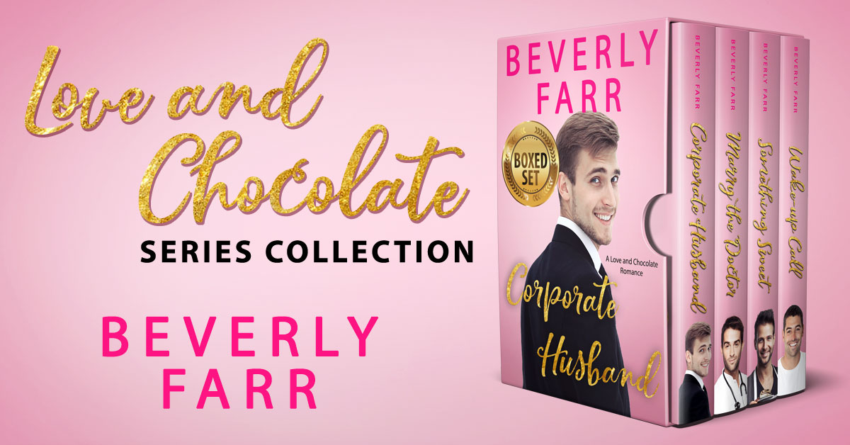 Showcase Spotlight: Love and Chocolate Series Collection by Beverly Farr