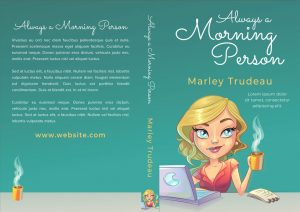 Always a Morning Person - Chick Lit / Romance Premade Book Cover For Sale @ Beetiful Book Covers