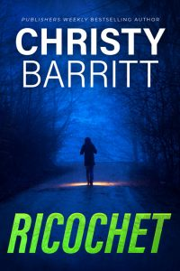 Ricochet by Christy Barritt