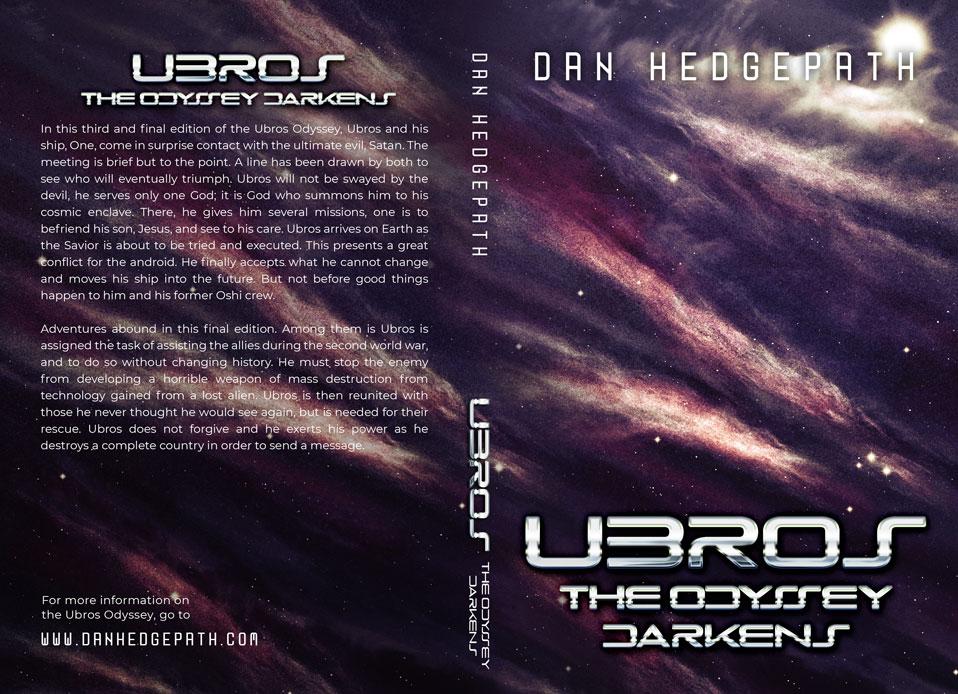 Ubros: Odyssey Darkens by Dan Hedgepath