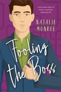 Fooling the Boss - Chick Lit / Romance Premade Book Cover For Sale @ Beetiful Book Covers