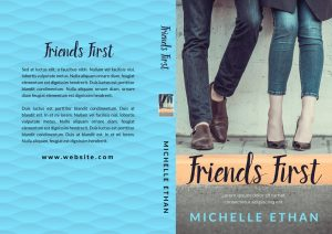 Friends First - Chick lit / Romance Premade Book Cover For Sale @ Beetiful Book Covers