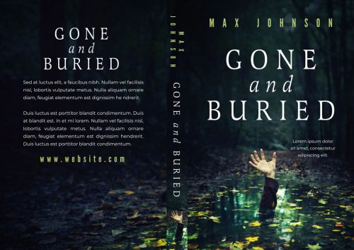 Gone and Buried - Thriller / Mystery / Horror Premade Book Cover For Sale @ Beetiful Book Covers