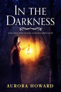 In The Darkness - Mystery, Horror Premade Book Cover For Sale @ Beetiful Book Covers