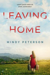 Leaving Home - Women's Fiction Premade Book Cover For Sale @ Beetiful Book Covers