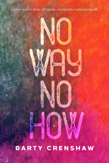 No Way No How - Fiction Premade Book Cover For Sale @ Beetiful Book Covers