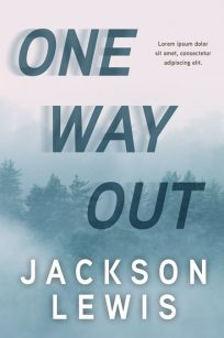 One Way Out - Mystery, Thriller, Suspense Premade Book Cover For Sale @ Beetiful Book Covers