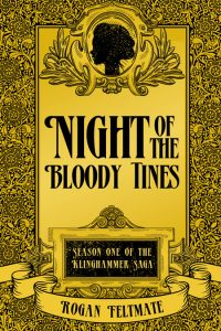 Night of the Bloody Tines by Rogan D. Feltmate