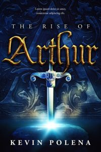 The Rise of Arthur - Fantasy Premade Book Cover For Sale @ Beetiful Book Covers