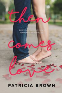 Then Comes Love - Young Adult Romance Premade Book Cover For Sale @ Beetiful Book Covers