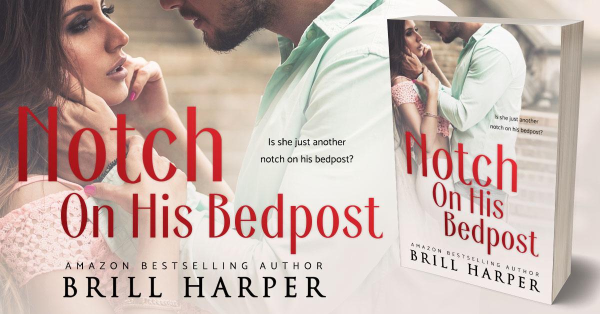 Showcase Spotlight: Notch On His Bedpost by Brill Harper