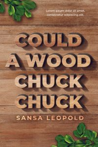 Could a Woodchuck Chuck - Wood Book Cover For Sale @ Beetiful Book Covers