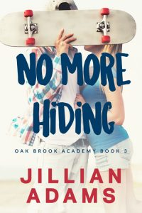 No More Hiding by Jillian Adams