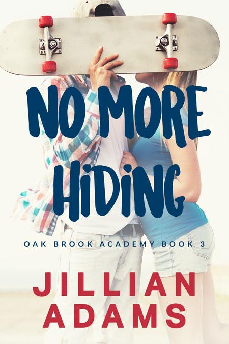 No More Hiding by Jillian Adams