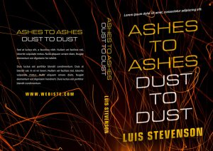 Ashes To Ashes Dust To Dust - Mystery, Thriller, Suspense Premade Book Cover For Sale @ Beetiful Book Covers