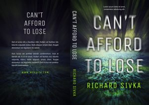 Can't Afford To Lose - Mystery, Thriller, Suspense Premade Book Cover For Sale @ Beetiful Book Covers
