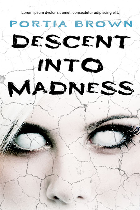 Descent Into Madness - Horror Thriller Premade Book Cover For Sale @ Beetiful Book Covers