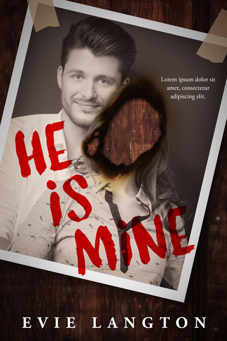 He Is Mine - Mystery, Thriller, Suspense Premade Book Cover For Sale @ Beetiful Book Covers