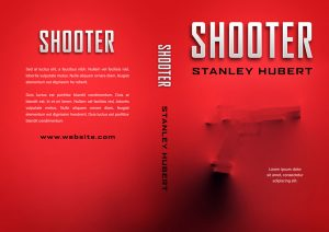Shooter - Mystery, Thriller, Suspense Premade / Predesigned Book Cover For Sale @ Beetiful Book Covers